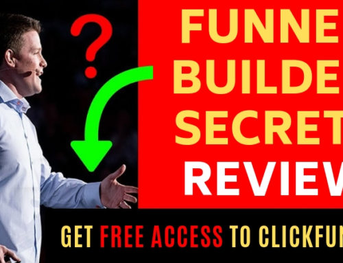Funnel Builder Secrets Review [2019]: Get FREE Access To Clickfunnels