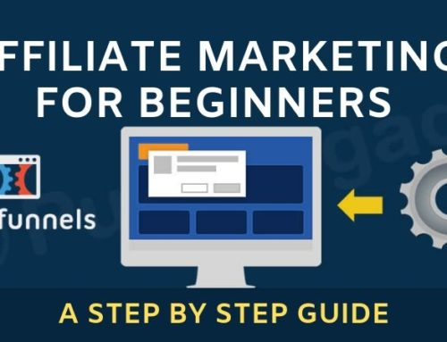 ClickFunnels Affiliate Marketing for Beginners ( A Step by Step Guide)