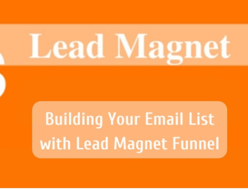 What Is Lead Magnet? Building Your Email List with Lead Magnet Funnel