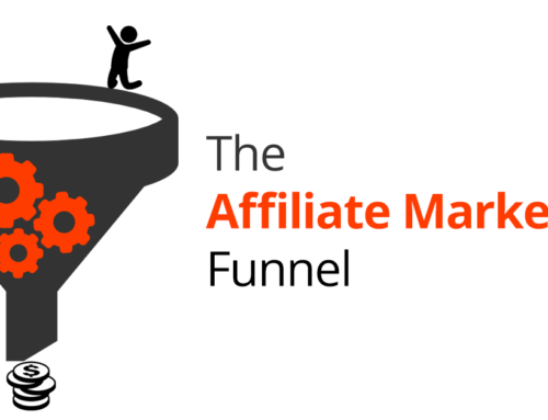 Ultimate Guide: The Affiliate Marketing Funnel In 2020